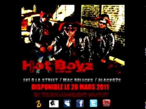 Pyromic : Toujours Street ( Blacko2S, Eki d'la Street, Mac Rolecks) Hot boyz