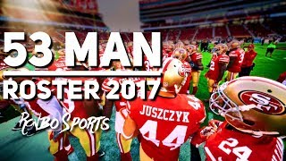 Live! The 49ers 53 Man Roster Final Cuts For The 2017 Season! thumbnail