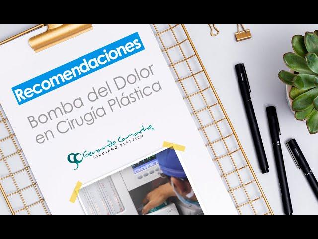 Bomba del Dolor en Cirugía Plástica Bogotá Colombia