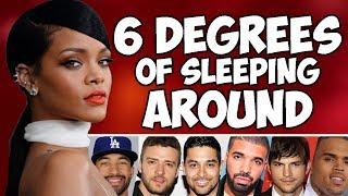 RIHANNA - 6 DEGREES OF SLEEPING AROUND