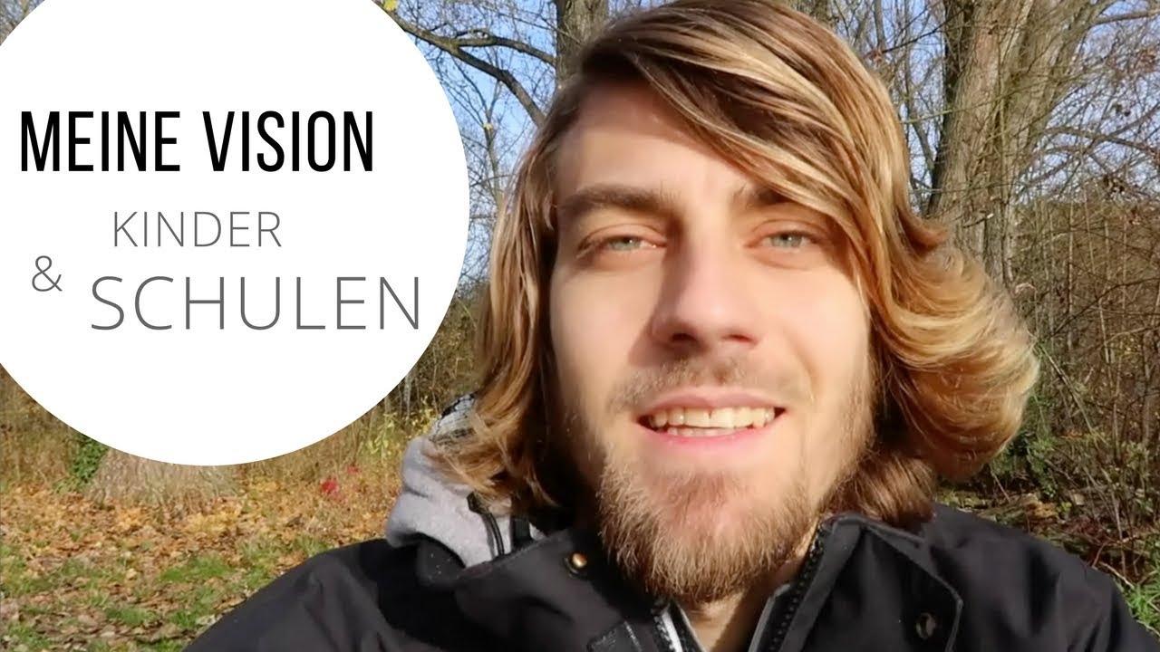 Meine Vision - Kinder & Schule