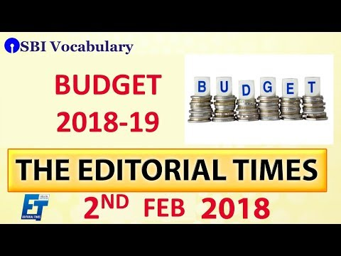 Budget 2018-19 | The Hindu | The Editorial Times | 2nd Feb 2018 | Newspaper | UPSC | SSC | Bank