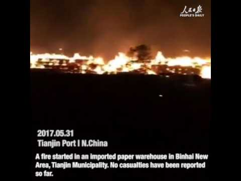 Fire rages in north China's Tianjin Port on May 31