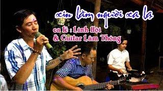 Xin Làm Nguời Xa Lạ / nhạc phẩm hay chọn lọc của guitar Bolero Lâm Thông / nhạc xưa , trữ tình