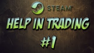 Как Заработать на торговой площадке steam ? | Help in Trading #1 | Gullux
