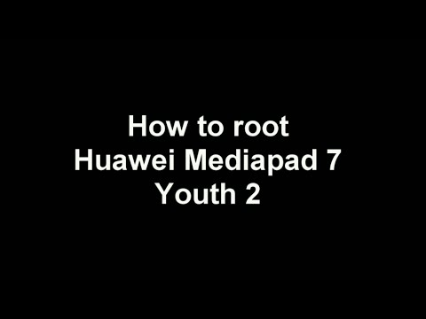 How to root Huawei Mediapad 7 Youth 2 (S7-721u)