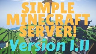 How to Make a Simple Minecraft Server [PC] December 2016