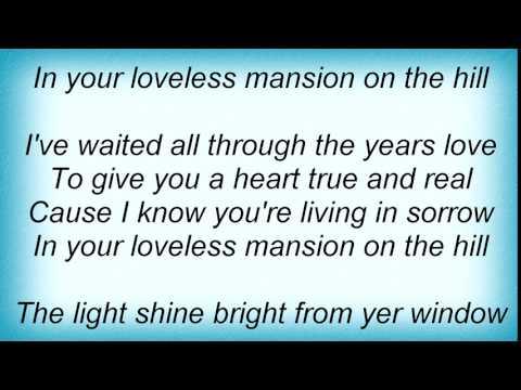 Hank Williams - A Mansion On The Hill Lyrics