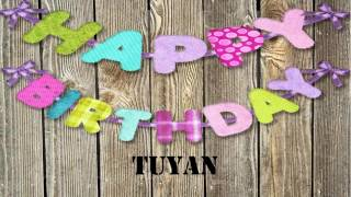 Tuyan   Wishes & Mensajes
