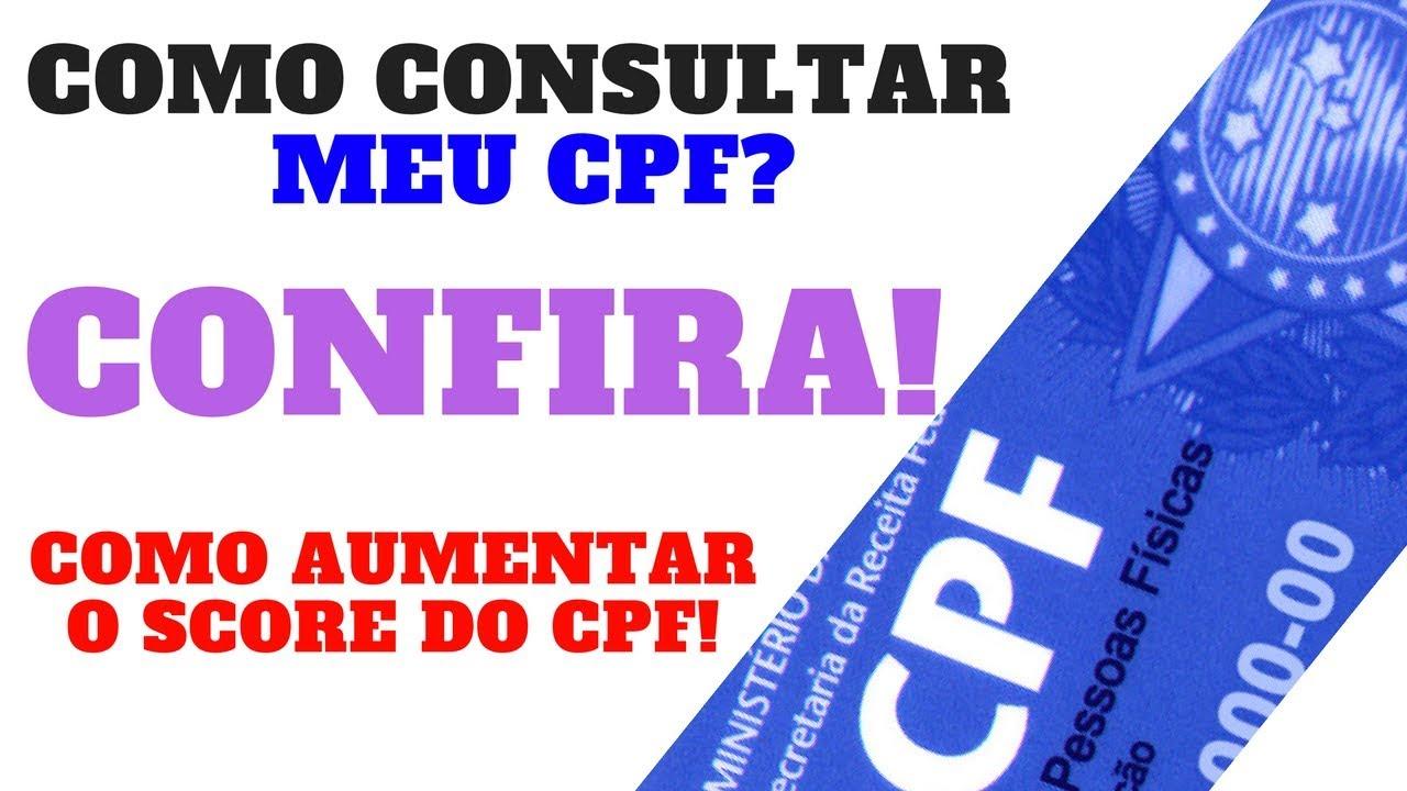 COMO CONSULTAR MEU CPF [CONFIRA️] COMO AUMENTAR O SCORE DO CPF&#65039
