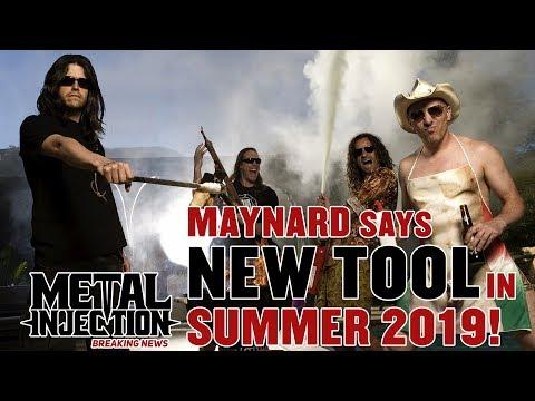 Maynard Says New Tool Album Coming Summer 2019 | Breaking News | Metal Injection