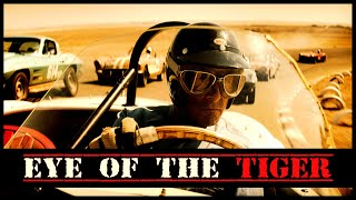 Survivor - Eye Of The Tiger • Ford v Ferrari Edition