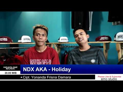 NDX AKA - Holiday ( Live Perform In TV )