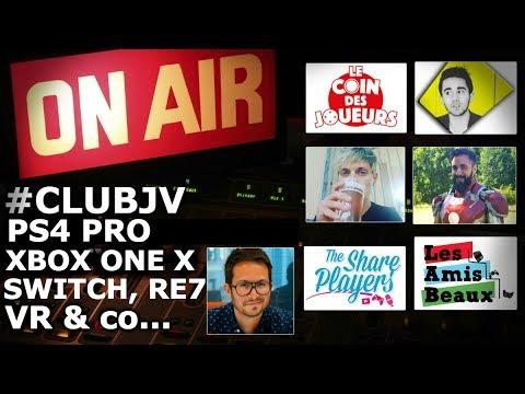 #CLUBJV : Nintendo Switch, PS4 Pro, Xbox One X, Zelda BotW, RE7, MGS & co