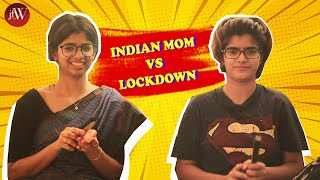 Indian Mom Vs Lockdown | Dipshi Blessy | JFW | With Eng Subtitles.