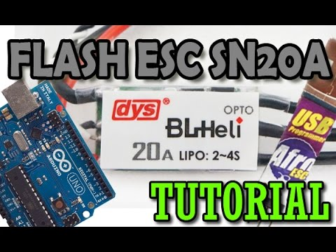 How to flash ESC SN20A BLHELI - Afro programming tool and Arduino UNO