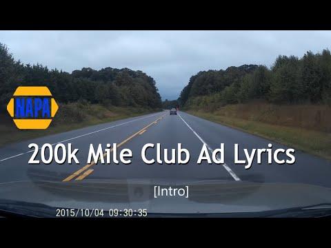 Napa 200k Mile Club Ad Lyrics (original audio)