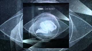 Watch Hands Give Me Rest video