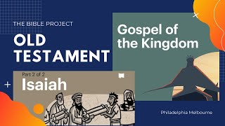 Isaia 40-66 & Gospel of The Kingdom | Episode 15 | The Bible Project
