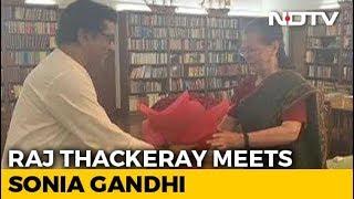 Ahead Of Maharashtra Elections, Raj Thackeray Meets Sonia Gandhi