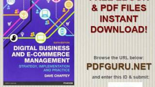 Digital Business & E Commerce Management, 6th ed  Strategy Implementation & Practice