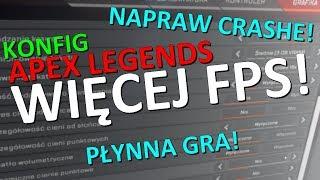 Jak mieć więcej FPS w Apex Legends i usunąć CRASHE! ✔ Konfig - poradnik