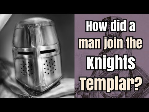 How did a Man Join the Knights Templar?