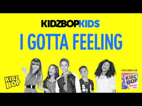 KIDZ BOP Kids - I Gotta Feeling (KIDZ BOP Ultimate Hits)