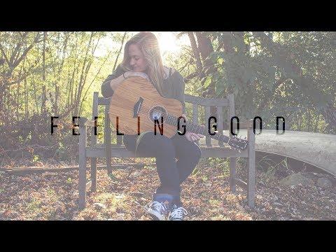 Feeling Good   Nina Simone/Michael Bublé (cover)