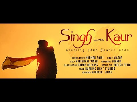 Singh Loves Kaur - Official Video || Harman Saini || Panj-aab Records || Latest Punjabi Song 2014