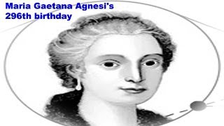 an essay on maria gaetana agnesi Maria gaetana agnesi essay john wallis john brehaut wallis was born november 23, 1616 in kent, england born to joanna chapman and john wallis who was a minister his father died when he was very young, and his mother.
