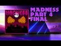 Madness [Custom Mod Campaign] Part 4 Final