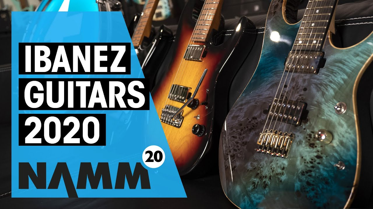 Ibanez Guitars 2020 New Lineup Namm Thomann Youtube