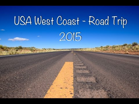 USA West Coast Road Trip 2015 | 4K Ultra HD