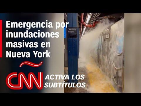 Inundaciones masivas en Nueva York y más clima severo por remanentes de Ida