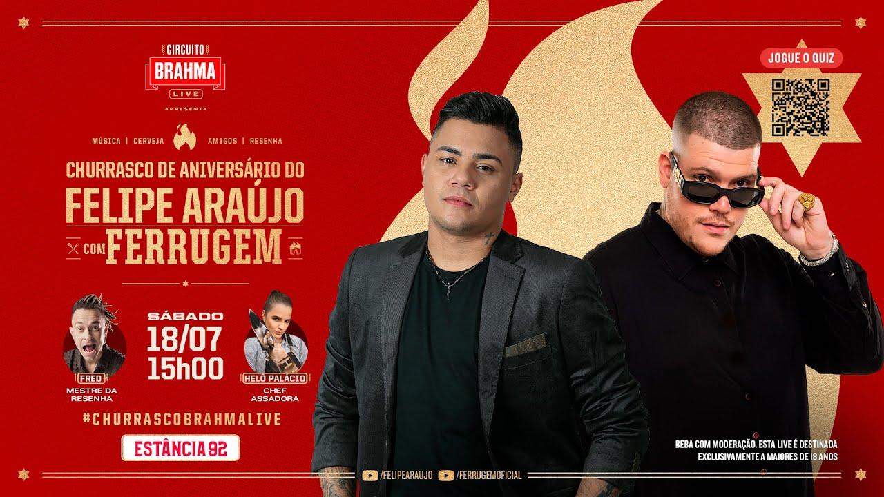 #ChurrascoBrahmaLive com Felipe Araújo e Ferrugem