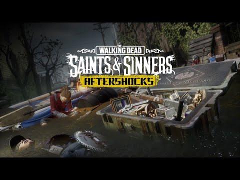 "The Walking Dead : Saints & Sinners ""Aftershocks"" - Official Trailer"