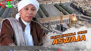 Kisah Karbala Versi Ahlussunnah Wal Jama'ah   Hikmah Buya Yahya