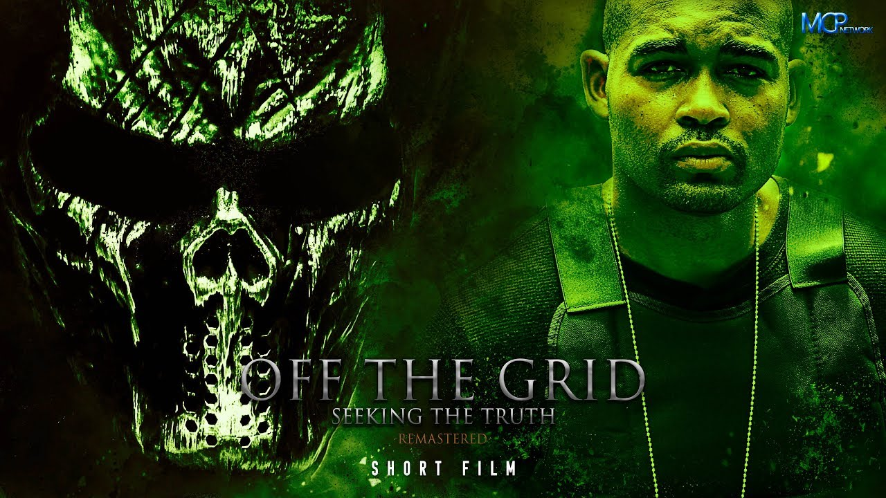 Off The Grid: Seeking The Truth Remastered (2019) | Short Film