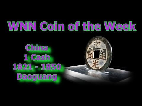 Coin of the Week: China Daoguang Cash Coin, 1821 1850, Boo Yun