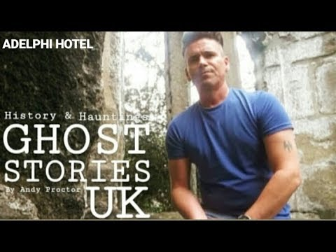 GHOST STORIES - ADELPHI HOTEL. (Liverpool.UK)