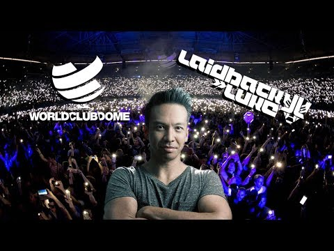 Laidback Luke LIVE @ World Club Dome 2017