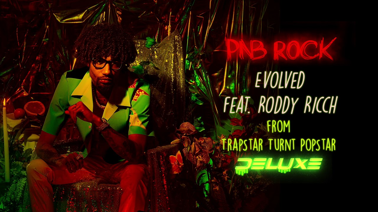 Download PnB Rock - Evolved feat. Roddy Ricch [Official Audio]