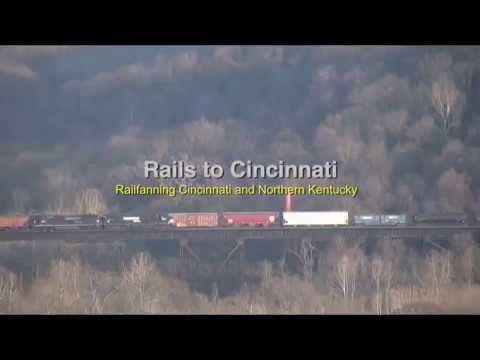 Rails to Cincinnati (Railfanning Cincinnati & Northern KY.)