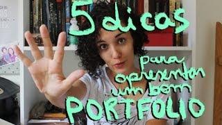 5 dicas para apresentar um bom portfólio