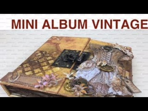 SCRAPBOOKING: TUTORIAL MINI ALBUM VINTAGE