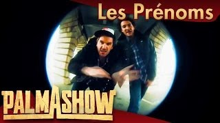 Repeat youtube video Rap des prénoms - Palmashow