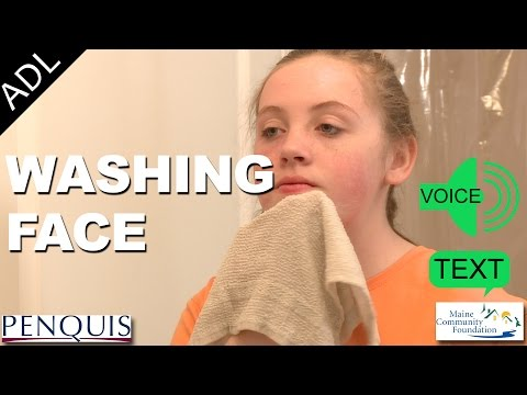 Washing Face (Text and Voice) - Penquis ADL Tools