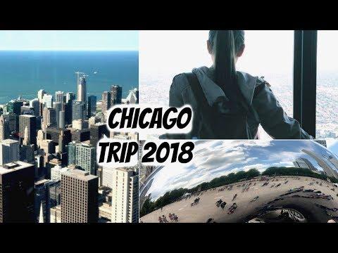 CHICAGO TRIP 2018 VLOG