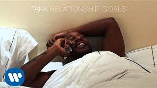 Tank Relationship Goals Audio.mp3